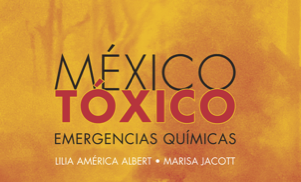 México Tóxico: Emergencias Químicas