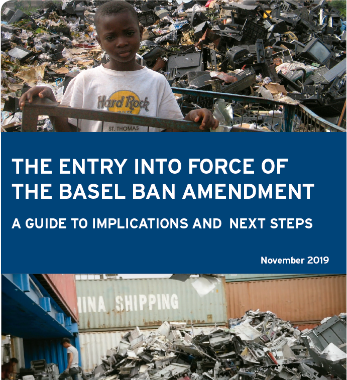 THE ENTRY INTO FORCE OF THE BASEL BAN AMENDMENT